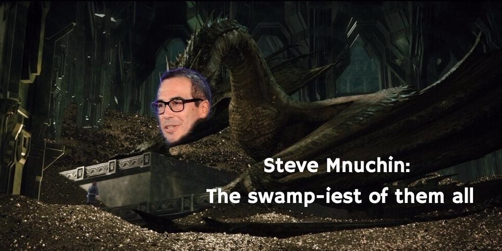 Steve Mnuchin: The Real Desolation of Smaug