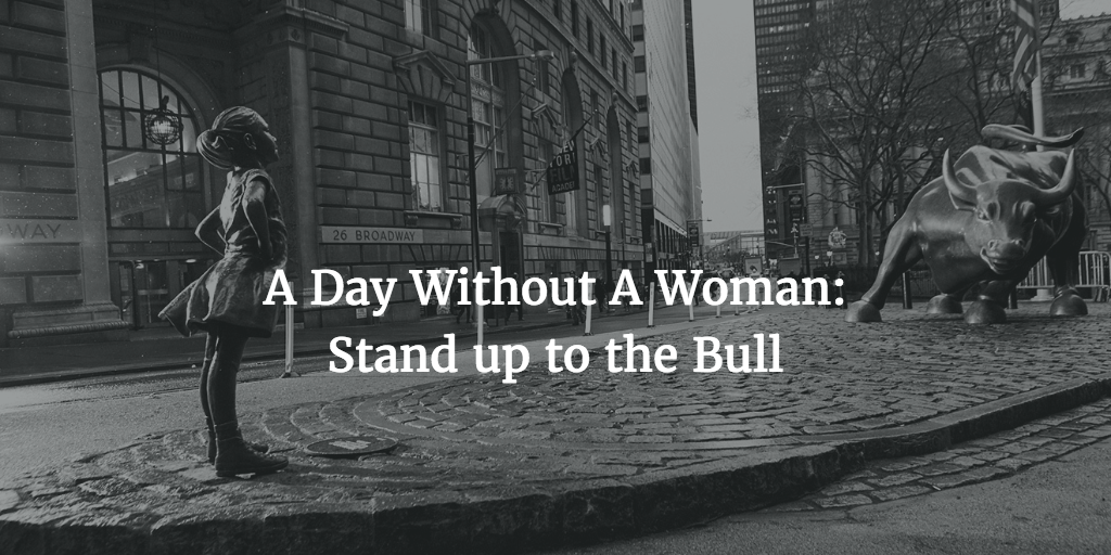 """A Day Without A Woman"" Needs Every Woman"