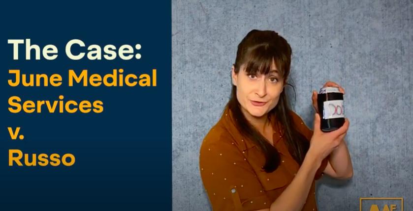 SCOTUS June Medical Services vs. Russo Decision: WE WON!